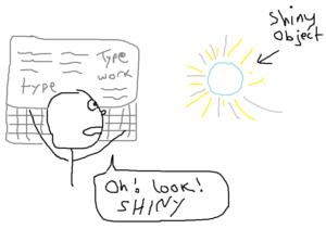 shiny-object-syndrome